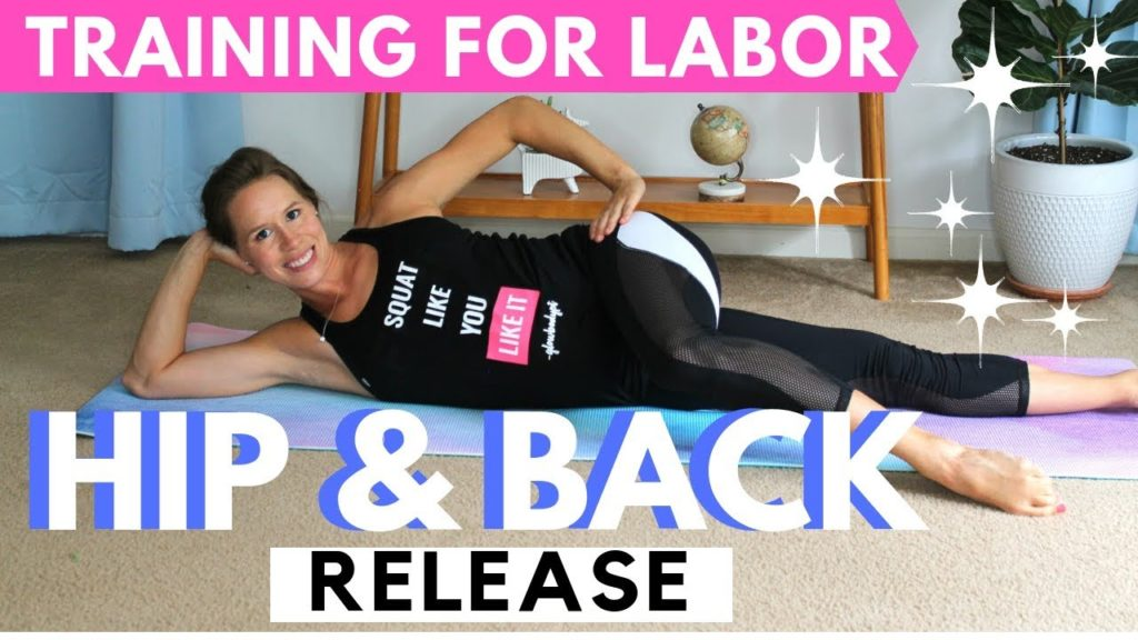 Best Hip And Back Stretches For Pregnancy   Training For Labor - Prenatal Workouts Videos - 2021