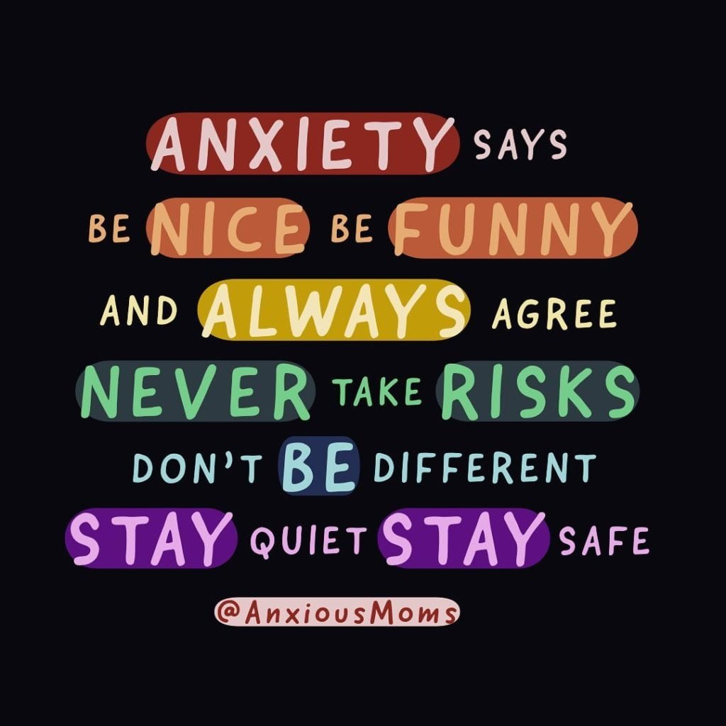 Anxiety Has A Lot To Say... - Parenting - 2021