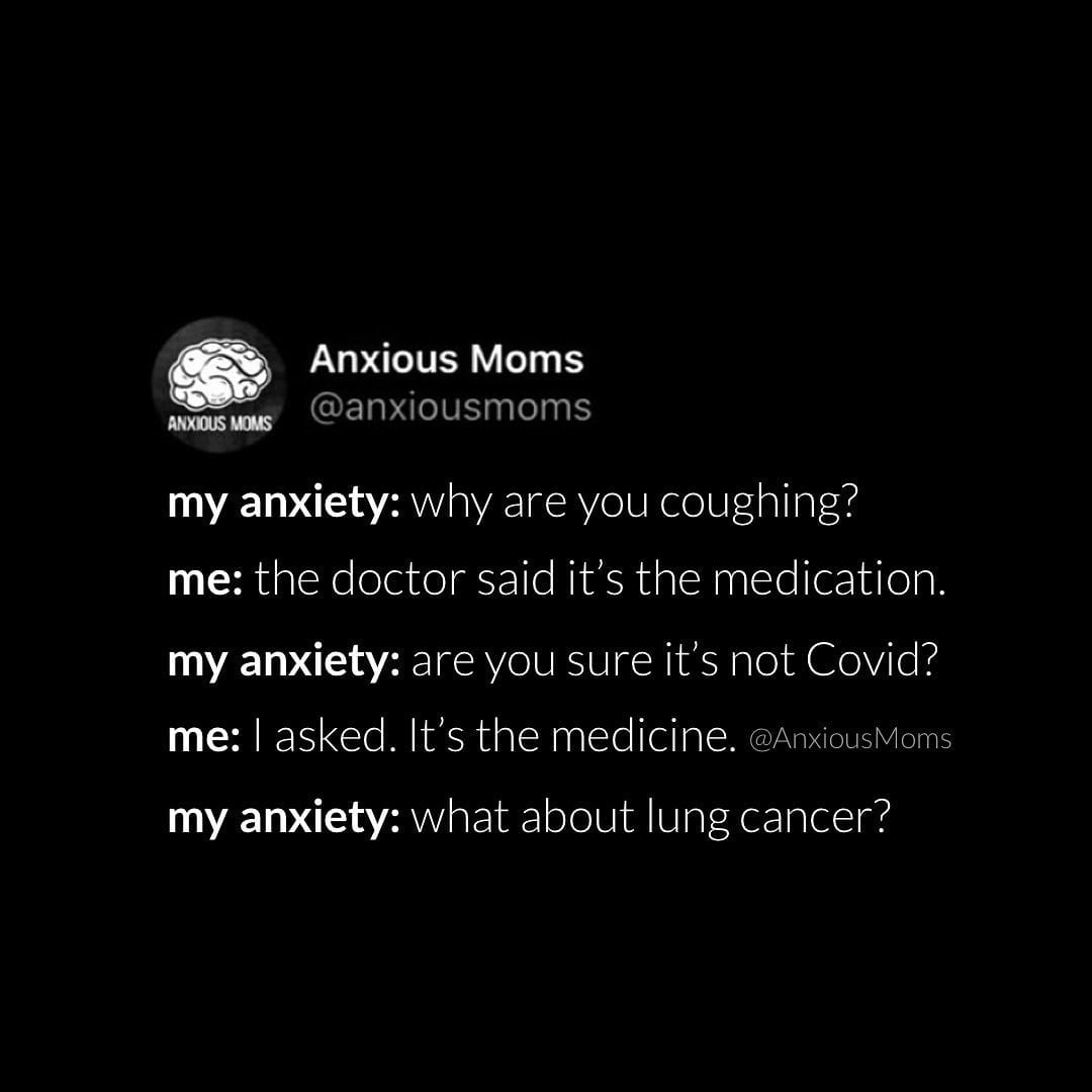 Anxiety Just Can't Leave It Alone. - Parenting - 2021