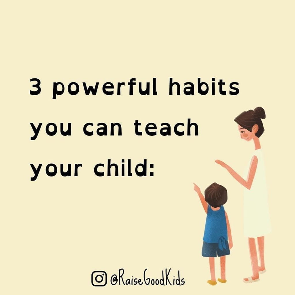 What Are Some Habits Your Parents Taught You That You Want To Teach Your Kids As...