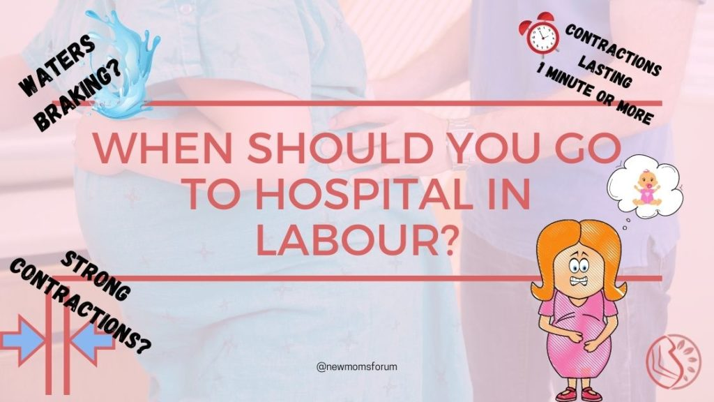 When Should You Go To Hospital In Labour